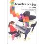 Ackorden och jag - Piano 1
