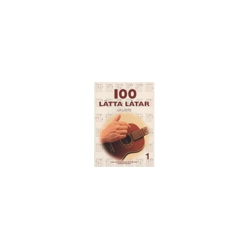 100 lätta låtar ukulele 1