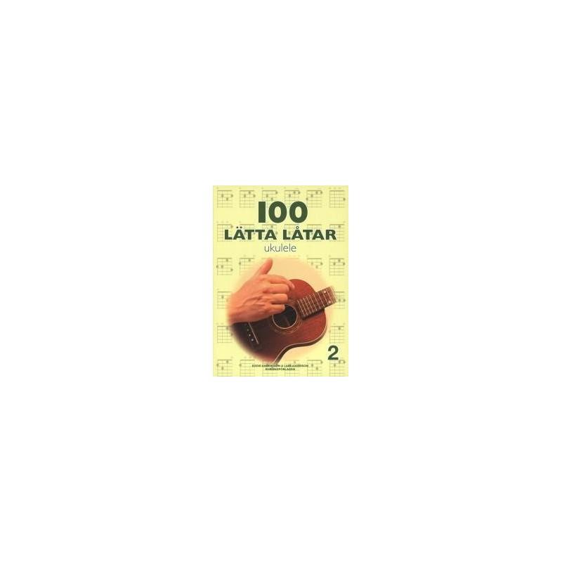 100 lätta låtar ukulele 2