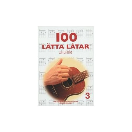 100 lätta låtar ukulele 3