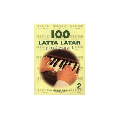 100 lätta låtar piano/keyboard 2
