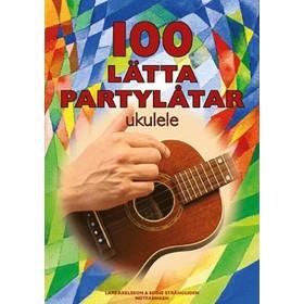 100 lätta partylåtar - ukulele